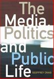 The Media, Politics and Public Life, Craig, Geoffrey, 1741141249