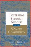 Fostering Student Success in the Campus Community, , 1933371242