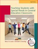 Teaching Students with Special Needs in General Education Classrooms (with MyEducationLab), Lewis, Rena B. and Doorlag, Donald H., 0136101240