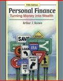 Personal Finance : Turning Money into Wealth, Keown, Arthur J., 0138011249