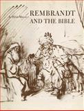 Rembrandt and the Bible, Mayor, A. Hyatt, 0300201249