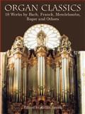 Organ Classics, Classical Piano Sheet Music, 048643124X