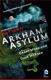 Batman Arkham Asylum, Grant Morrison, 1401251242