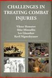 Challenges in Treating Combat Injuries, Ravil Nigmedzyanov, 1477111247