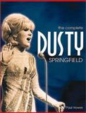 The Complete Dusty Springfield, Paul Howes, 1903111242