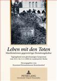 Leben mit den Toten : Manifestationen gegenwärtiger Betstattungskultur, , 3631591241
