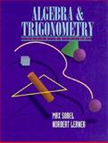 Algebra and Trigonometry, Lerner, Norbert and Sobel, Max A., 0132991241