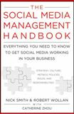 The Social Media Management Handbook 1st Edition