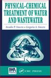 Physical Chemical Treatment of Water and Wastewater, Sincero, Arcadio P., 1587161249