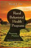 Rural Behavioral Health Programs, Melody E. Foss, 163321124X