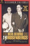 The Man Behind the Rosenbergs, Alexander Feklisov, 1929631243