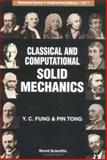 Classical and Computational Solid Mechanics, Fung, Y. C. and Tong, Pin, 9810241240