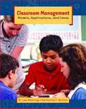 Classroom Management : Models, Applications, and Cases, Manning, M. Lee and Bucher, Katherine T., 0130901245