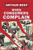 When Consumers Complain, Best, Arthur and Rebora, Giovanni, 0231051247