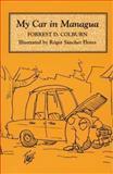 My Car in Managua, Colburn, Forrest D., 0292751249