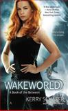 Wakeworld, Kerry Schafer, 0425261247