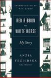 Red Ribbon on a White Horse, Anzia Yezierska, 0892551240