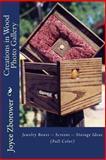 Creations in Wood Photo Gallery, Joyce Zborower, 1492871249