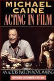 Acting in Film, Michael Caine, 1557831246