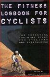 The Fitness Log Book for Cyclers, Balliett, 1560251247