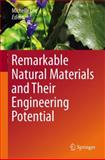 Remarkable Natural Materials and Their Engineering Potential, , 3319031244