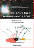 Black Hole Astrophysics 2002 9789812381248