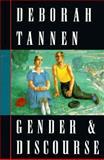 Gender and Discourse, Deborah Tannen, 0195101243