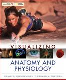 Visualizing Anatomy and Physiology, Freudenrich, Craig and Tortora, Gerard J., 0470491248