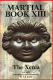 Marital Bk. XIII : The Xenia, Leary, T. J. and Martial Source Staff, 0715631241