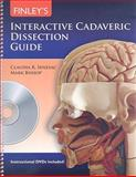 Finley's Interactive Cadaveric Dissection Guide, Senesac, Claudia R. and Bishop, Mark, 0763771244