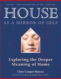 House as a Mirror of Self, Clare Cooper Marcus, 0892541245