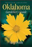 Oklahoma Gardener's Guide, Steve Dobbs, 1591861241