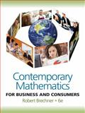 Contemporary Mathematics for Business and Consumers (with Student Resource CD with MathCue. Business), Brechner, Robert, 0538481250