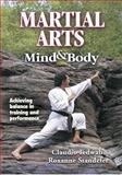 Martial Arts Mind and Body, Claudio Iedwab and Roxanne Standefer, 0736001255