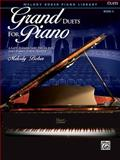 Grand Duets for Piano, Bk 3, Melody Bober, 0739071254