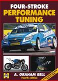 Four-Stroke Performance Tuning, A. Graham Bell, 0857331256