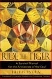Ride the Tiger, Julius Evola, 0892811250