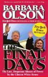 The Final Days, Barbara Olson, 0895261251