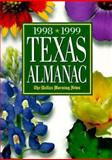 Texas Almanac 1998-99 : State Industrial Guide, , 0914511254