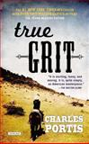True Grit, Charles Portis, 146830125X
