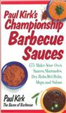 Paul Kirk's Championship Barbecue Sauces, Paul Kirk, 155832125X