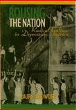 Rousing the Nation, Laura Browder, 1558491252
