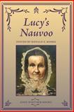 Lucy's Nauvoo, Ronald E. Romig, 1934901253