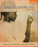African Americans : A Concise History, Volume 2 Plus NEW MyHistoryLab with EText -- Access Card Package, Hine, Darlene Clark and Hine, William C., 0205971253