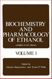 Biochemistry and Pharmacology of Ethanol, , 0306401258