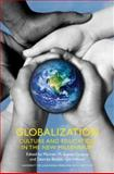 Globalization - Culture and Education in the New Millennium, , 0520241258