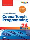 Sams Teach Yourself Cocoa Touch Programming in 24 Hours, Baring-Gould, Sengan, 067233125X
