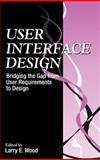 User Interface Design, Wood, L. A., 0849331250