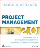 Project Management 2. 0, Kerzner, Harold R., 1118991257