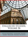 Englische Studien, Eugen Klbing and Eugen Kölbing, 1147081255